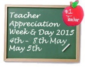Teacher Appreciation Week & Day 2015