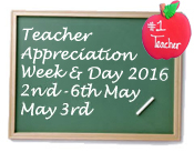 Teacher Appreciation Week & Day 2016